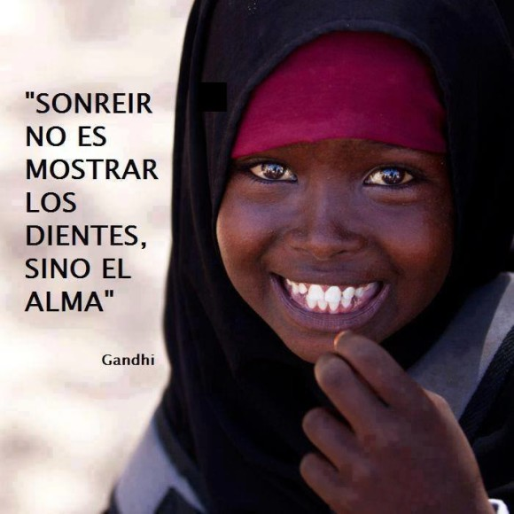 Sonreir no es mostrar los dientes, sino el alma