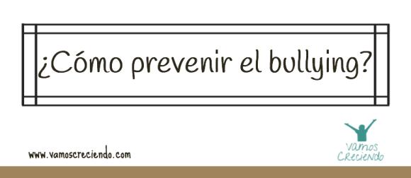 Cómo prevenir el bullying portada_Vamos Creciedo_iKidz